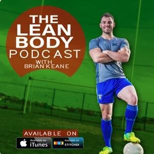Brian Keane Fitness Podcast
