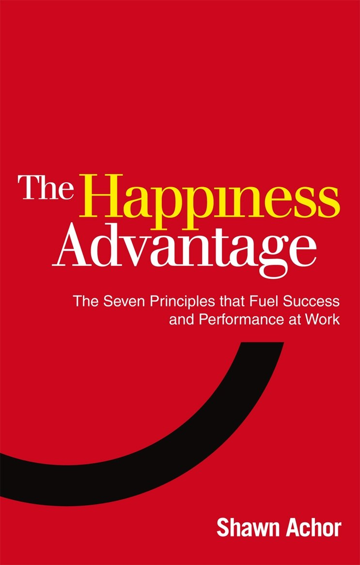 Recommendation - The Happiness Advantage
